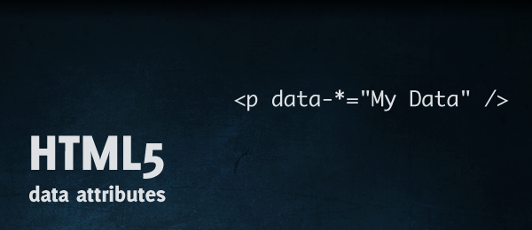 How to save information on a DOM element, introduction to data attributes HTML5