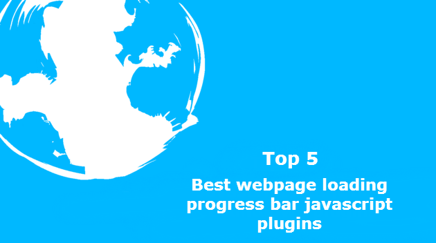 Top 5: Best webpage loading progress bar javascript plugins