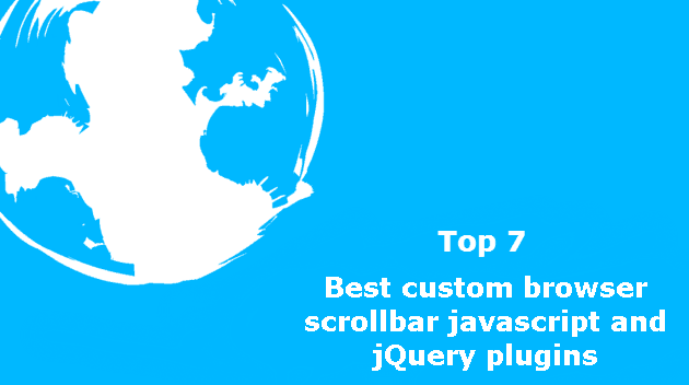 Top 7 : Best custom browser scrollbar javascript and jQuery plugins