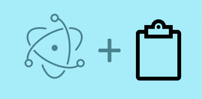 Mastering the use of the Clipboard with Electron Framework