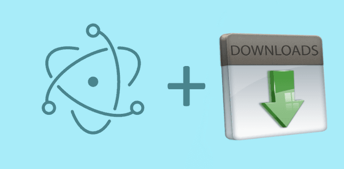 How to download a webfile with electron, save it and show download