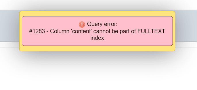 PHPMyAdmin MySQL error: Column 'mycolumnname' cannot be part