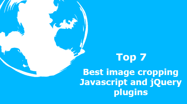 Top 7: Best image cropping Javascript and jQuery plugins