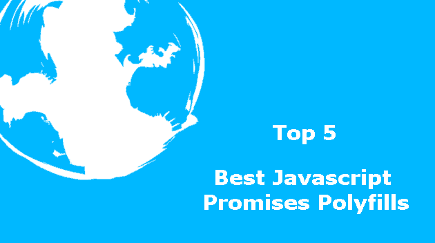 top 5 best javascript promises polyfills