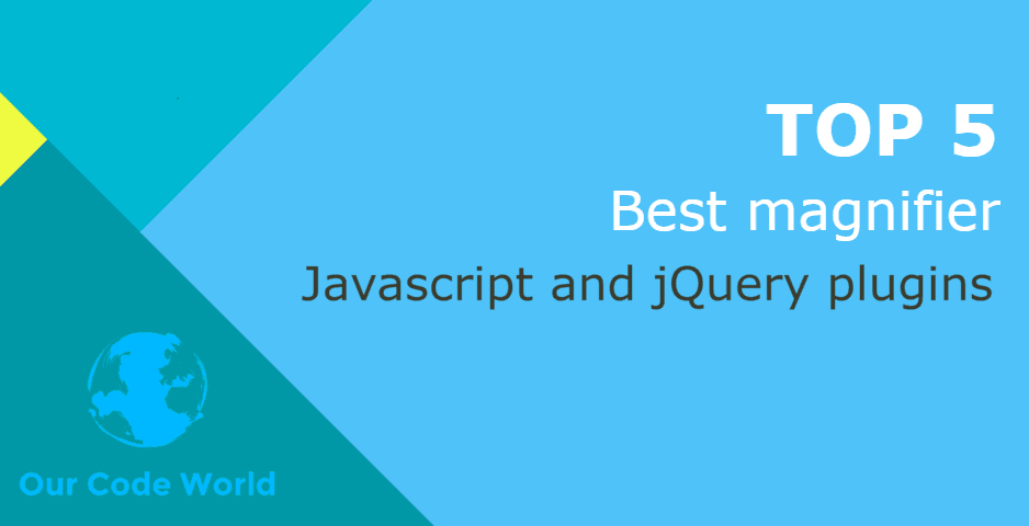 Top 5: Best javascript and jQuery photos magnifier plugins