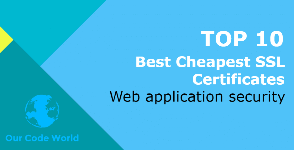 Top 10 Best Cheapest Ssl Certificates Our Code World