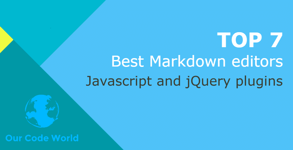 Top 7: Best Markdown editors Javascript and jQuery plugins
