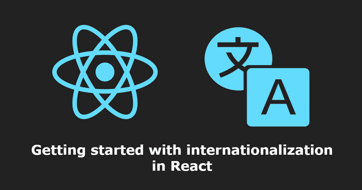 Getting started with internationalization (i18n) in React