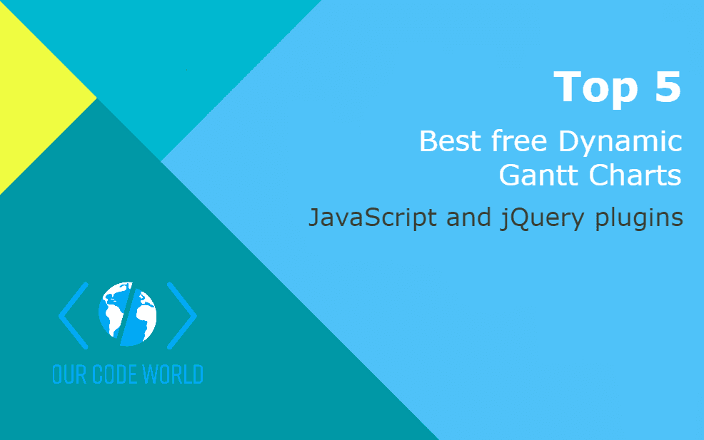 Top 5 : Best free jQuery and JavaScript Dynamic Gantt Charts for web applications