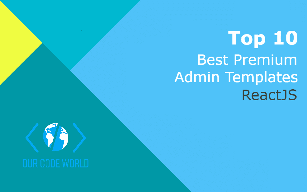 Top 10: Best Premium ReactJS Admin Templates