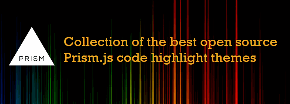 Collection of the best open source Prism.js code highlight themes