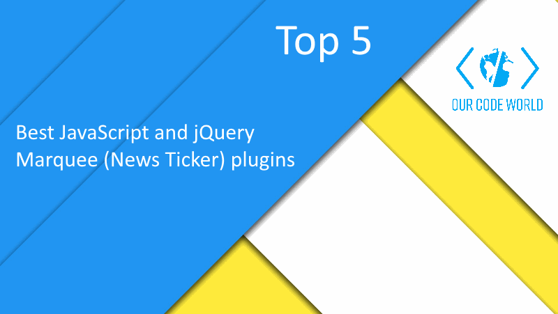 Top 5: Best JavaScript and jQuery Marquee (News Ticker) plugins