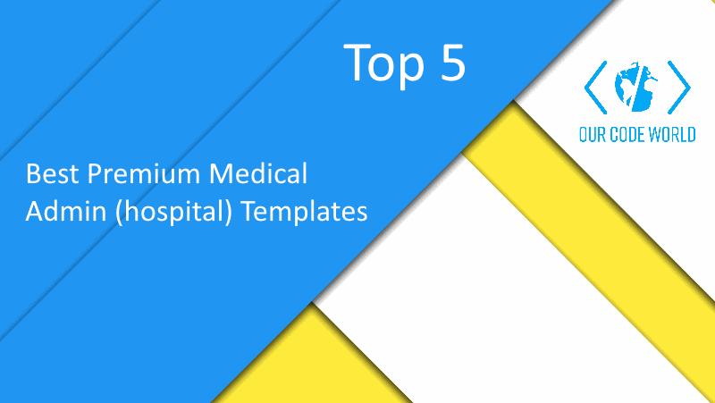 Top 5: Best Premium Medical Admin (hospital) Templates