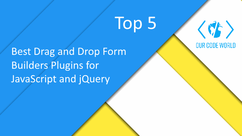 Top 5: Best Drag and Drop Form Builders Plugins for JavaScript and