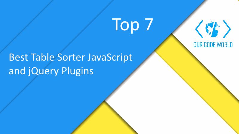 Top 7: Best Table Sorter JavaScript and jQuery Plugins | Our Code World