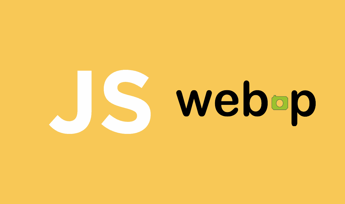 How to detect if the Webp image format is supported in the browser with JavaScript