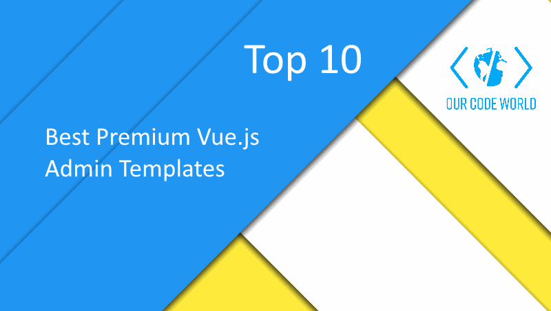 Top 10: Best Premium Vue.js Admin Templates