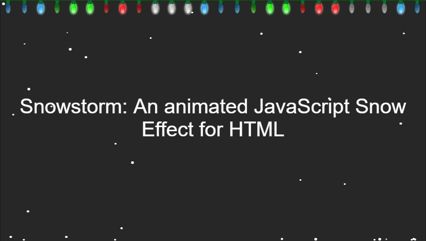 How to implement a snowstorm (Snow Effect) on your website with JavaScript