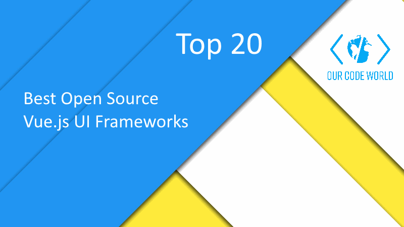 Top 20: Best Open Source Vue.js UI Frameworks