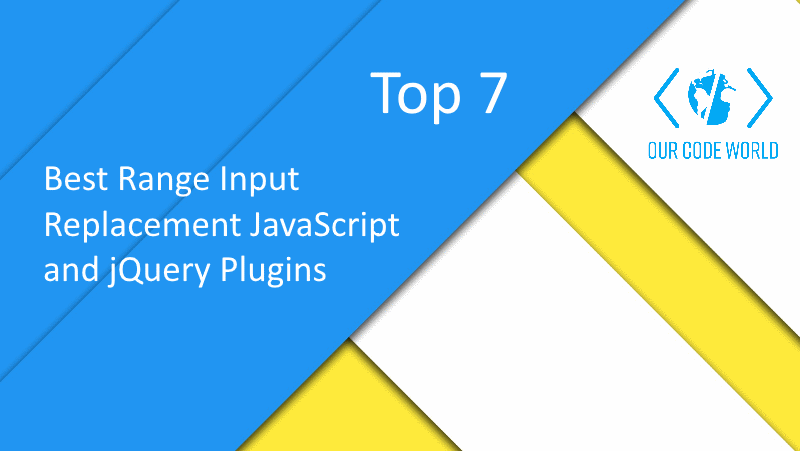 Top 7: Best Range Input Replacement JavaScript and jQuery Plugins