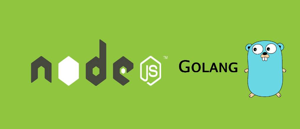 Golang vs Node Comparison: Performance, Scalability and More