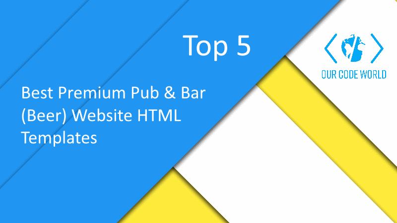Top 5: Best Premium Pub & Bar (Beer) Website HTML Templates