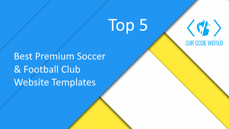 Top 5: Best Premium Soccer & Football Club Website Templates