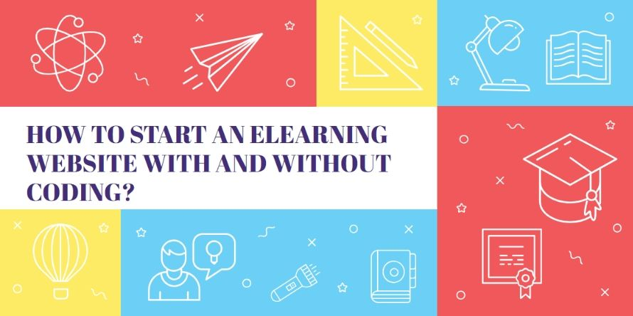 How to start an eLearning website with and without coding?