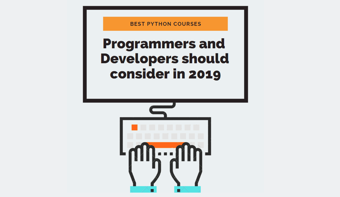 Best Python Courses: Programmers and Developers should consider in 2019