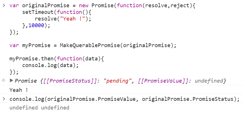 How to check if a Javascript promise has been fulfilled, rejected or