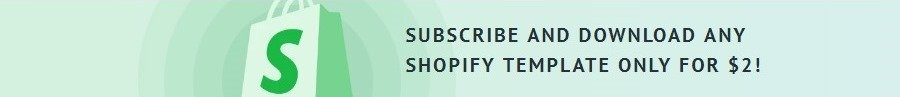 Shopify Membership with Flexible Subscription Plans – How to Save 99% on Shopify Themes